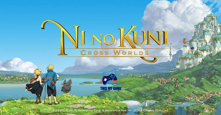 Ni no Kuni : Cross Worlds เกมแนว MMORPG ที่แฟนๆรอคอย