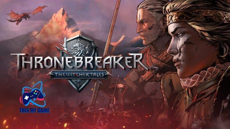 ข่าวเกมส์ Thronebreaker The Witcher Tales